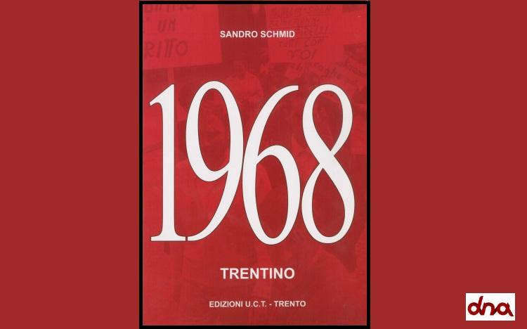 Il Sessantotto del Trentino