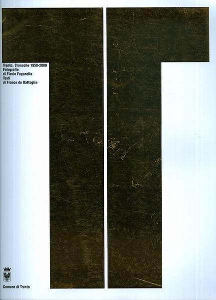 Trento: cronache 1950-2000